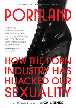 Pornland - How the Porn Industry Has Hijacked Our Sexuality