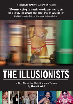 The Illusionists - The Globalization of Beauty