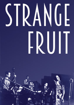 Strange Fruit: The Biography of a Song