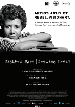 Lorraine Hansberry: Sighted Eyes/Feeling Heart - The Life and Work of a Treasured American Playwright
