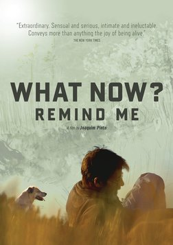 What Now? Remind Me - A Portuguese Filmmaker Reflects on his Life and Work