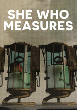She Who Measures