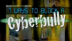 7 Ways to Block a CyberBully