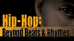 Hip Hop - Beyond Beats and Rhymes