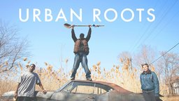 Urban Roots - Urban Gardens in Detroit