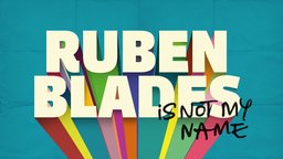 Ruben Blades Is Not My Name - An Icon of the New York Salsa Revolution